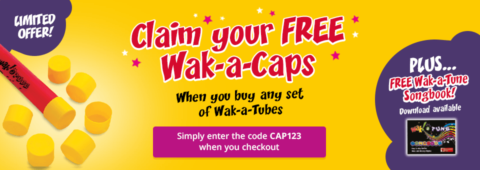 Free Wak-a-caps when you buy any set of Wak-a-tubes!